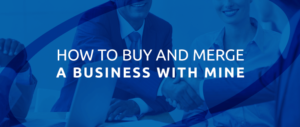 Synergy Business Brokers blue logo overlay of buying and merging a business.