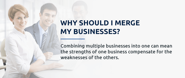 Why should I merge my business pull out quote.