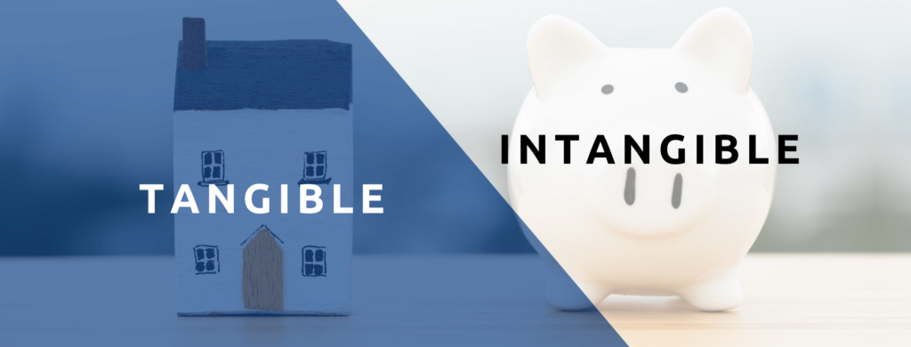 Tangible vs. intangible business assets.
