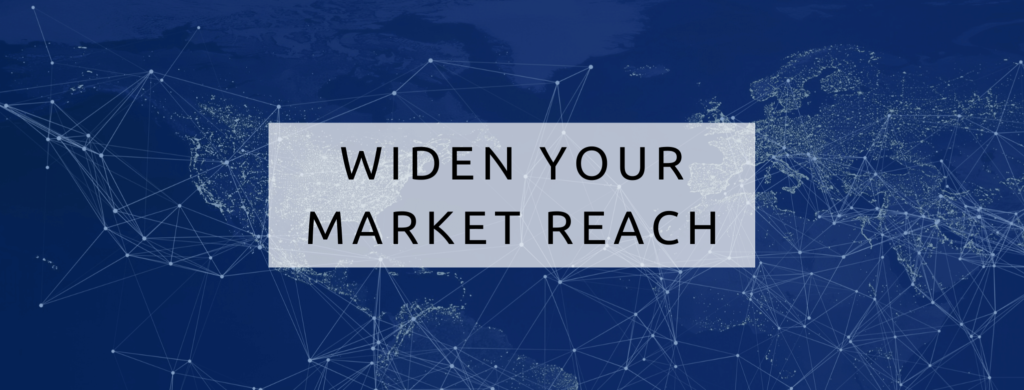 widen your business's market reach to increase its value.