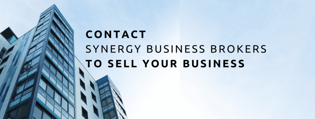 Contact Synergy Business Brokers To Sell Your Business.