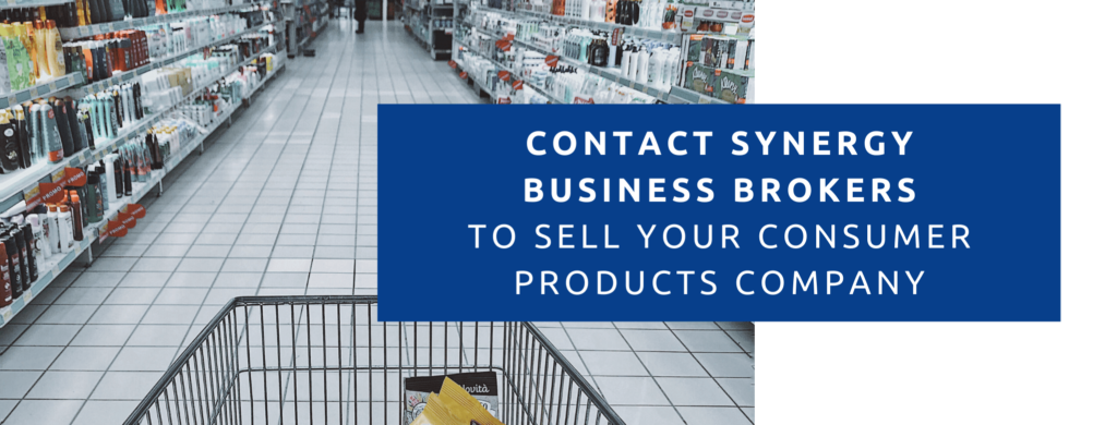 Contact Synergy Business Brokers to sell your consumer products company.