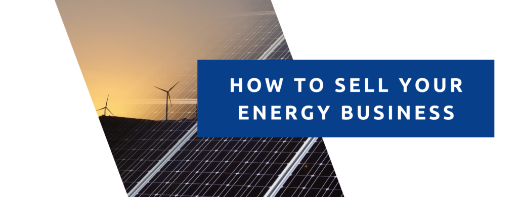 how to sell your energy business.