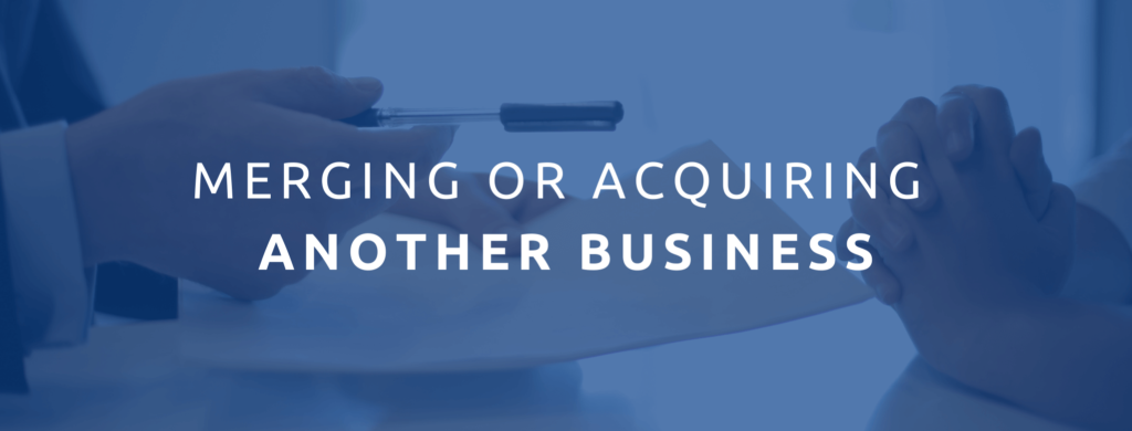 Merging or acquiring another business.