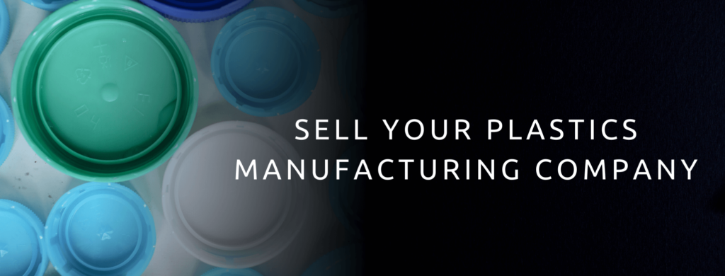Sell your plastics manufacturing business.