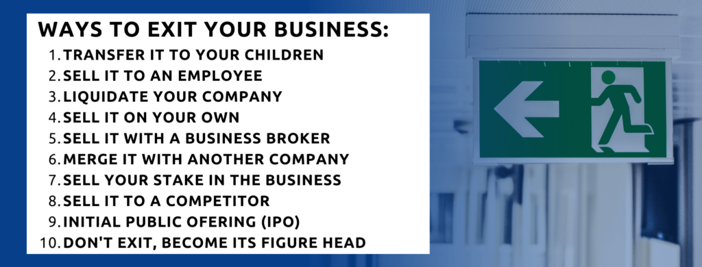 10 ways to exit your business.