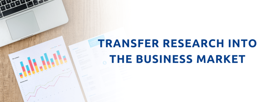 Transfer Research Into The Business Market.