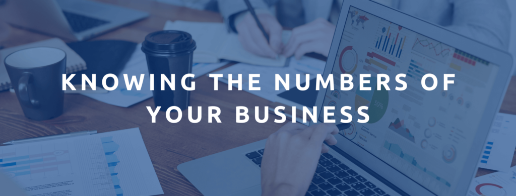 Knowing The Numbers Of Your Business